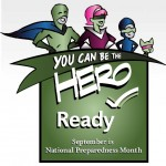 You can Be a Hero! Become a National Preparedness Community Member