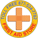 First Aid Store™ ...Guess What We Sell?™ ...a lot more than First Aid.