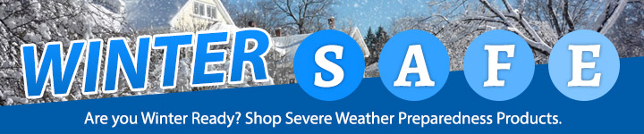 Graphical image reading: Winter Safe. Are you Winter Ready? Shop Severe Weather Preparedness Products.
